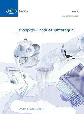 Hospital Product Catalogue - Pall Corporation