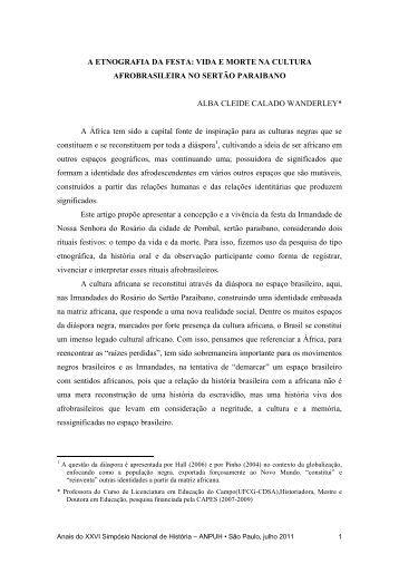 a etnografia da festa: vida e morte na - XXVI Simpósio Nacional de ...