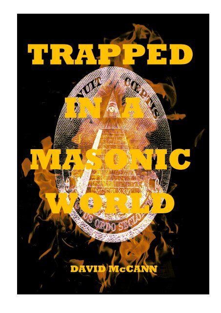 95d03c9db4af TRAPPED IN A MASONIC WORLD