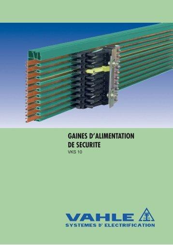 GAINES D'ALIMENTATION DE SECURITE - Vahle