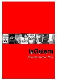 Novetats tardor 2012 - La Galera