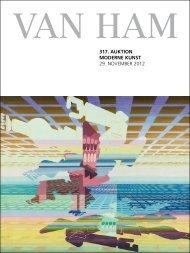 317. Auktion Moderne kunst - VAN HAM Kunstauktionen