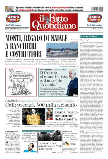 monti, regalo di natale a banchieri e costruttori - LDC World