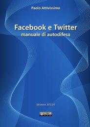 social network-manuale-di-autodifesa-20120405 ... - Paolo Attivissimo