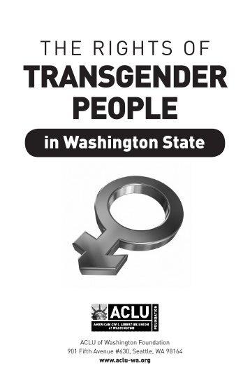 TRANSGENDER PEOPLE - ACLU of Washington