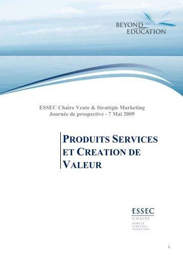 Produits services et création de valeur - Chaire Vente et Stratégie ...