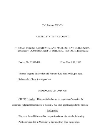 1Although the Court ordered petitioner to file a ... - U.S. Tax Court