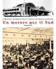 L'Alfa Romeo, Pomigliano d'Arco e il sogno di un ... - Giuseppe Pesce