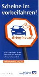 Flyer drive-in cash Automat - Volksbank Halle (Saale) eG