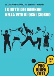 I diritti dei bambini nella vita di ogni giorno (Italienisch) - Pro Juventute