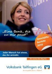Geschäftsbericht 2010 (ca. 4,8 MB) - Volksbank Tailfingen eG
