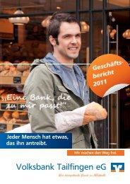 Geschäftsbericht 2011 (ca. 2,8 MB) - Volksbank Tailfingen eG
