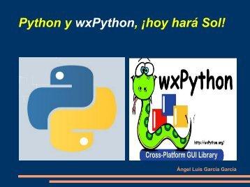 Python y wxPython, ¡hoy hará Sol! - Asociación Comunidade O Zulo