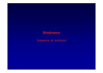 Sindrome Insieme di sintomi