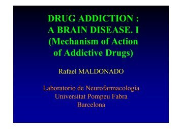DRUG ADDICTION : A BRAIN DISEASE. I (Mechanism of Action of ...