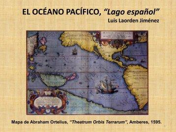 """EL OCÉANO PACÍFICO, """"Lago español"""""""