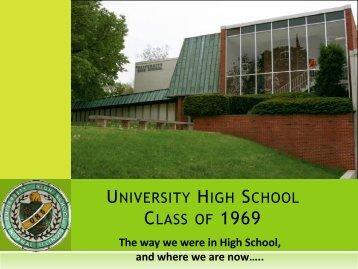 UNIVERSITY HIGH SCHOOL CLASS OF 1969 - My Illinois State ...