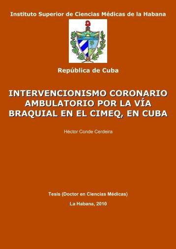 Intervencionismo coronario ambulatorio por la vía braquial en el ...