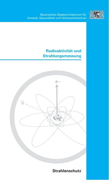 Radioaktivität und Strahlungsmessung Strahlenschutz - Sardog