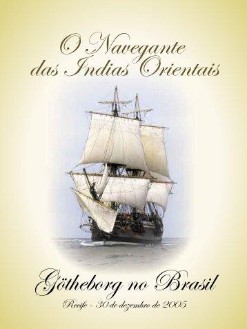 O Navegante das Índias Orientais - Sueca Rolamentos Ltda.