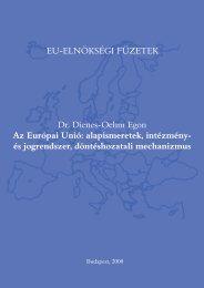 Dr. Dienes-Oehm Egon Az Európai Unió: alapismeretek, intézmény ...