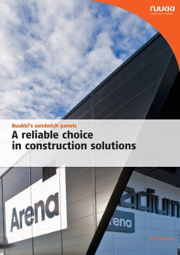 Ruukki's sandwich panels A reliable choice in construction solutions