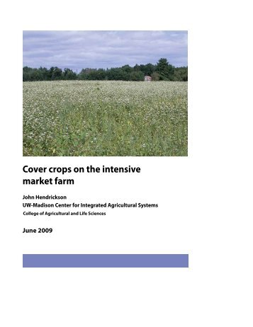 Cover crops on the intensive market farm - Center for Integrated ...