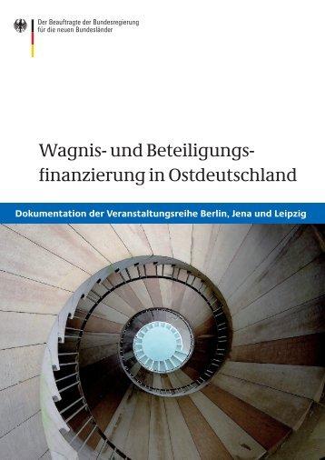 Wagnis- und Beteiligungs finanzierung in Ostdeutschland