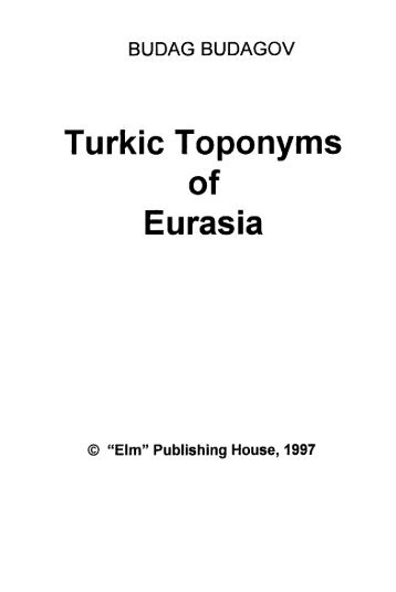 Turkic Toponyms of Eurasia