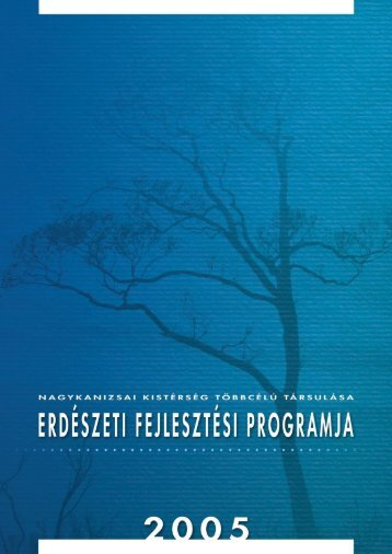 Nagykanizsai Kistérség Erdészeti Program - Genea