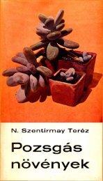N. Szentirmay Teréz: Pozsgás növények - Magyar Kaktusz és ...