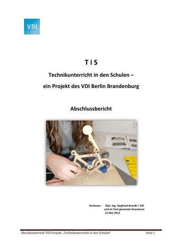 T i S Technikunterricht in den Schulen - (VDI) Berlin-Brandenburg