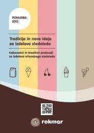 Tradicija in nove ideje za izdelavo sladoleda - si