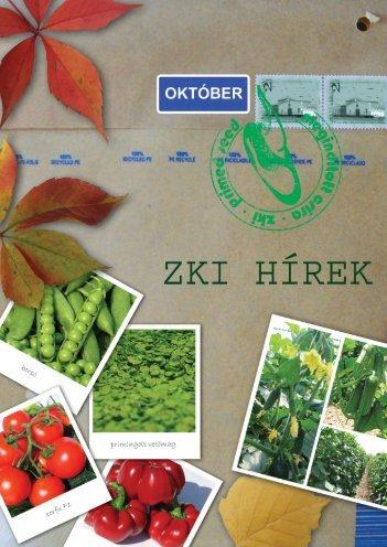 Sokan mondják, hogy a mezőgazdaságban nincs két egy - ZKI