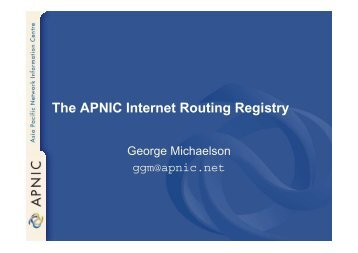 The APNIC Internet Routing Registry - JANOG