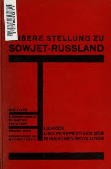 Unsere Stellung zu Sowjet-Russland : Lehren und Perspektiven der ...