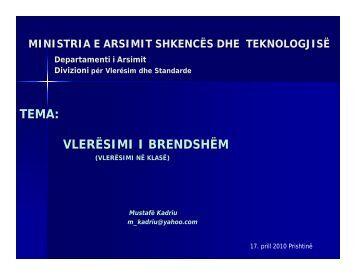 vlerësimi i brendshëm - Ministria e Arsimit, Shkencës dhe Teknologjisë