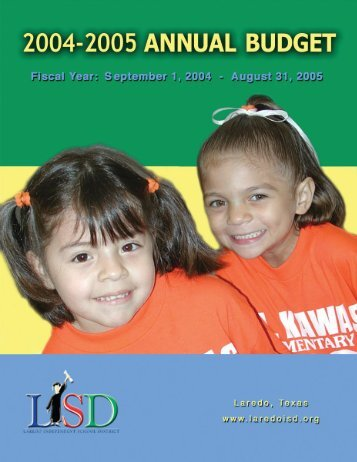 2004-2005 Annual Budget - Laredo Independent School District