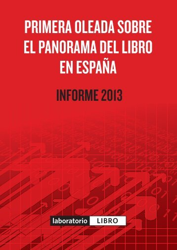 PRIMERA OLEADA SOBRE EL PANORAMA DEL LIBRO EN ESPAÑA