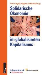 Sven Giegold / Dagmar Embshoff (Hrsg.) Solidarische ... - VSA Verlag