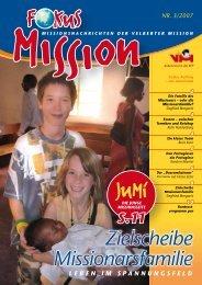 Zielscheibe Missionarsfamilie - bei der Velberter Mission