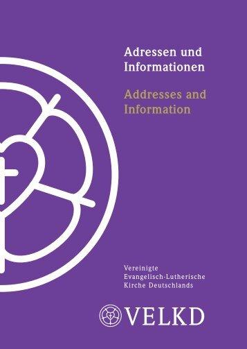 Adressen und Informationen Addresses and Information - VELKD