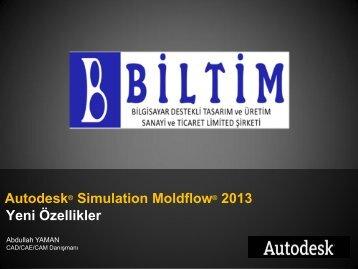 Autodesk® Simulation Moldflow® 2013 Yeni Özellikler - Biltim