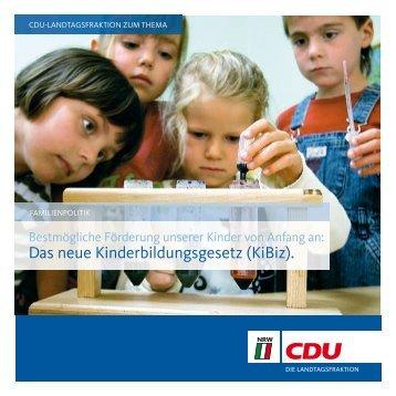 Das neue Kinderbildungsgesetz (KiBiz). - CDU Landtagsfraktion NRW