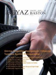 Beyaz Baston Sayı 3 - Aktif Görme Engelliler Derneği