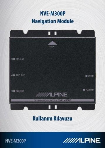 NVE-M300P Navigasyon Modülü Kullanım Kılavuzu 1 - Alpine