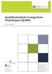 Qualitätsstandards in integrativen Kinderkrippen ... - KiTa Fachtexte