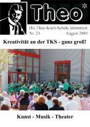 Kunst - Musik - Theater - an der Theo-Koch-Schule