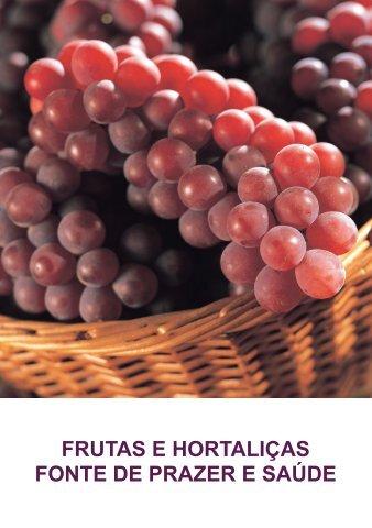 FRUTAS E HORTALIÇAS FONTE DE PRAZER E SAÚDE - IBRAHORT