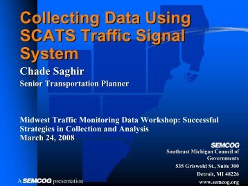 Collecting Data Using SCATS Traffic Signal System - Transportation ...